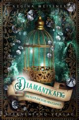 Cover-Bild Der Fluch der sechs Prinzessinnen (Band 3): Diamantkäfig