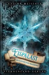 Cover-Bild Der Fluch der sechs Prinzessinnen (Band 4): Eispalast