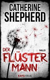 Cover-Bild Der Flüstermann: Thriller
