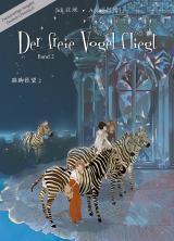 Cover-Bild Der freie Vogel fliegt, Band 2
