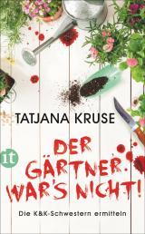 Cover-Bild Der Gärtner war's nicht!
