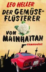 Cover-Bild Der Gemüseflüsterer von Mainhattan