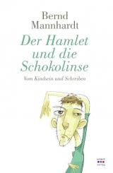 Cover-Bild Der Hamlet und die Schokolinse
