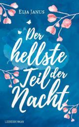 Cover-Bild Der hellste Teil der Nacht