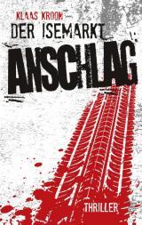 Cover-Bild Der Isemarkt-Anschlag