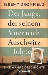 Cover-Bild Der Junge, der seinem Vater nach Auschwitz folgte