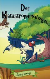 Cover-Bild Der Katastrophenvogel