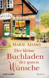 Cover-Bild Der kleine Buchladen der guten Wünsche