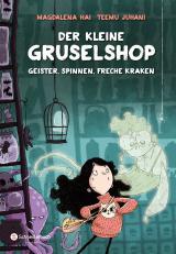 Cover-Bild Der kleine Gruselshop - Geister, Spinnen, freche Kraken