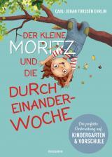 Cover-Bild Der kleine Moritz und die Durcheinander-Woche