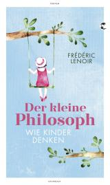 Cover-Bild Der kleine Philosoph