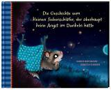 Cover-Bild Der kleine Siebenschläfer 5: Die Geschichte vom kleinen Siebenschläfer, der überhaupt keine Angst im Dunkeln hatte