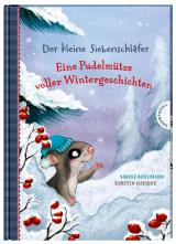 Cover-Bild Der kleine Siebenschläfer: Eine Pudelmütze voller Wintergeschichten