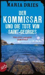 Cover-Bild Der Kommissar und die Tote von Saint-Georges