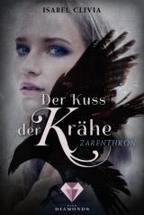 Cover-Bild Der Kuss der Krähe 1: Zarenthron