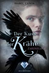 Cover-Bild Der Kuss der Krähe 2: Zarenfluch