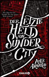 Cover-Bild Der letzte Held von Sunder City