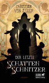 Cover-Bild Der letzte Schattenschnitzer