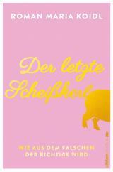 Cover-Bild Der letzte Scheißkerl