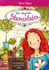 Cover-Bild Der magische Blumenladen, Band 1: Ein Geheimnis kommt selten allein