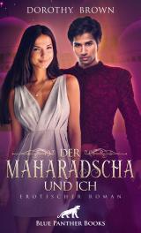 Cover-Bild Der Maharadscha und ich | Erotischer Roman