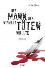 Cover-Bild Der Mann, der niemals töten wollte