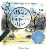 Cover-Bild Der Mönkel und der Trillfox im Moor