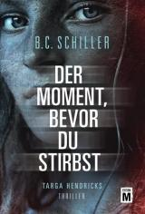 Cover-Bild Der Moment, bevor du stirbst