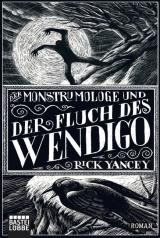 Cover-Bild Der Monstrumologe und der Fluch des Wendigo