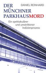 Cover-Bild Der Münchner Parkhausmord