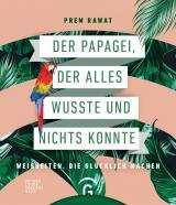 Cover-Bild Der Papagei, der alles wusste und nichts konnte