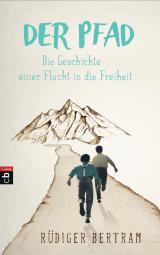 Cover-Bild Der Pfad - Die Geschichte einer Flucht in die Freiheit