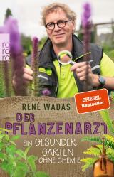 Cover-Bild Der Pflanzenarzt: Ein gesunder Garten ohne Chemie