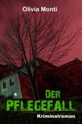 Cover-Bild Der Pflegefall