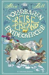 Cover-Bild Der Polarbären-Entdeckerclub 1 – Reise ins Eisland