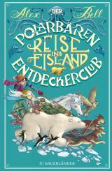 Cover-Bild Der Polarbären-Entdeckerclub. Reise ins Eisland