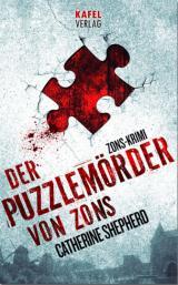 Cover-Bild Der Puzzlemörder von Zons: Thriller