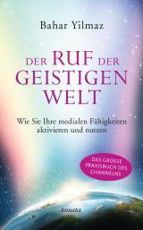Cover-Bild Der Ruf der Geistigen Welt