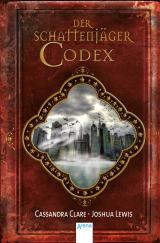 Cover-Bild Der Schattenjäger-Codex