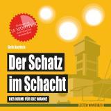 Cover-Bild Der Schatz im Schacht