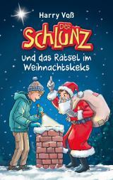 Cover-Bild Der Schlunz und das Rätsel im Weihnachtskeks