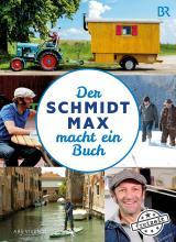 Cover-Bild Der Schmidt Max macht ein Buch