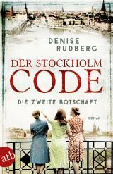 Cover-Bild Der Stockholm-Code - Die zweite Botschaft