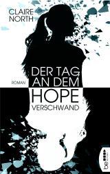 Cover-Bild Der Tag, an dem Hope verschwand