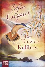 Cover-Bild Der Tanz des Kolibris