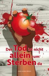 Cover-Bild Der Tod ist nicht allein zum Sterben da