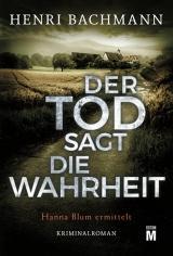 Cover-Bild Der Tod sagt die Wahrheit