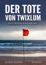 Cover-Bild Der Tote von Twixlum. Ostfrieslandkrimi