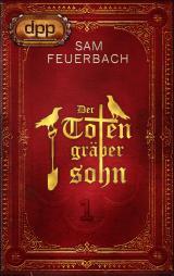 Cover-Bild Der Totengräbersohn: Buch 1