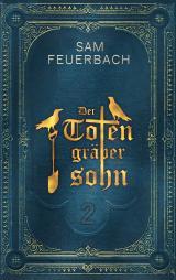Cover-Bild Der Totengräbersohn: Buch 2
